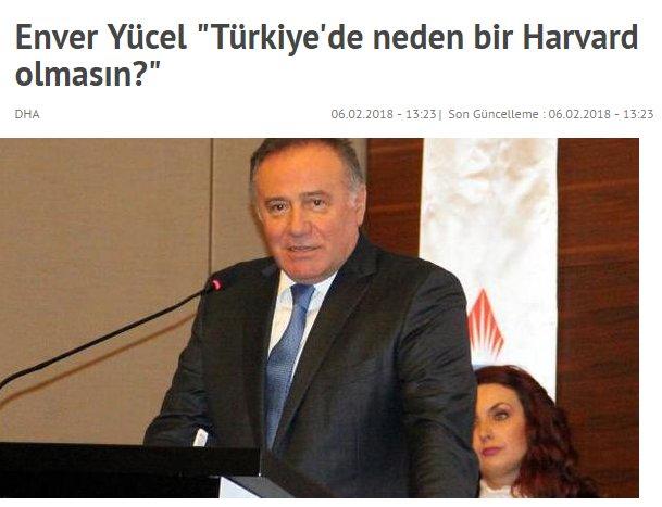 """Enver Yücel """"Türkiye'de neden bir Harvard olmasın?"""""""
